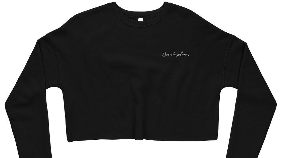 """""""Breech, please."""" Crop Sweatshirt"""