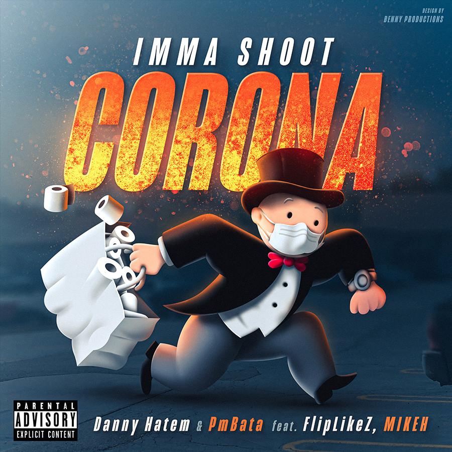 Imma Shoot Corona