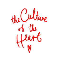 The Culture of the Heart