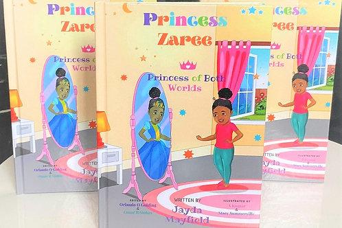 Hardcover Princess Zaree- Princess of Both Worlds By Jayda Mayfield