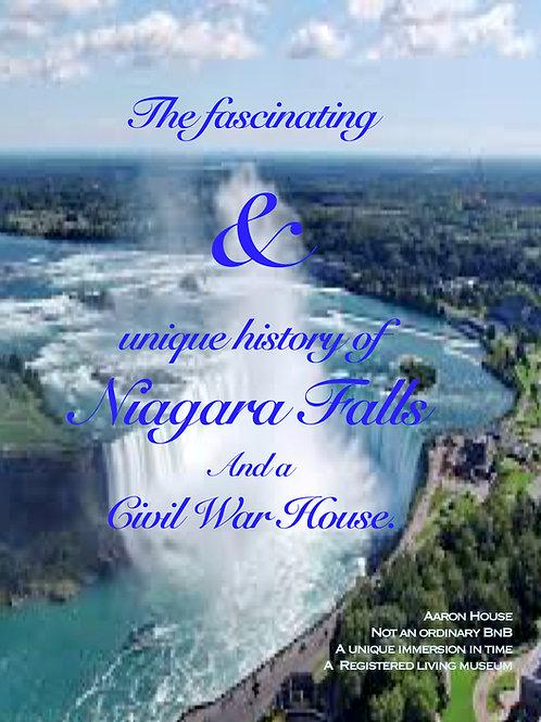 The fascinating & Unique History of niagara Falls & a Civil War House