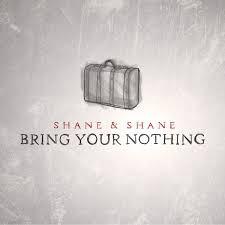 Shane & Shane songs