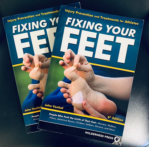 Fixing Your Feet: Prevention and Treatments for Athletes 6th Ed.