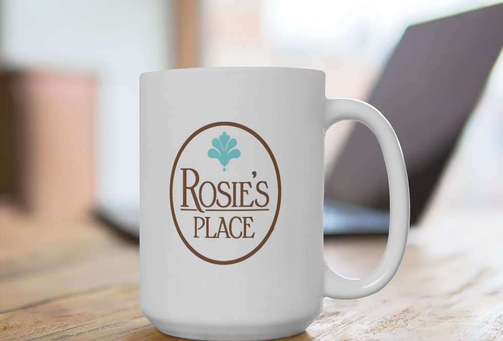 Rosie's Place White Ceramic Mug 11 oz. or 15 oz. size