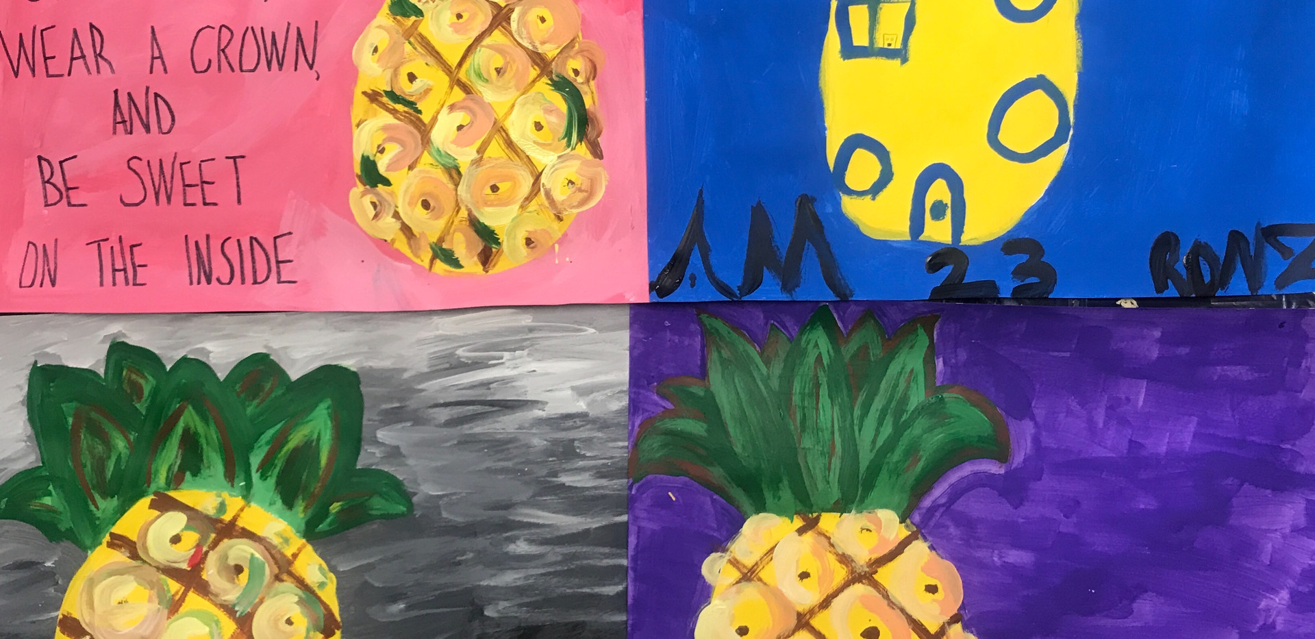 """Be Like A Pineapple"" Paintings"