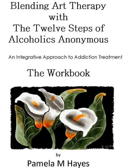 Blending Art Therapy & the 12 Steps of AA