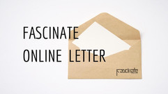 「FASCINATE ONLINE LETTER」 オンラインのスカウティング制度が始まります!