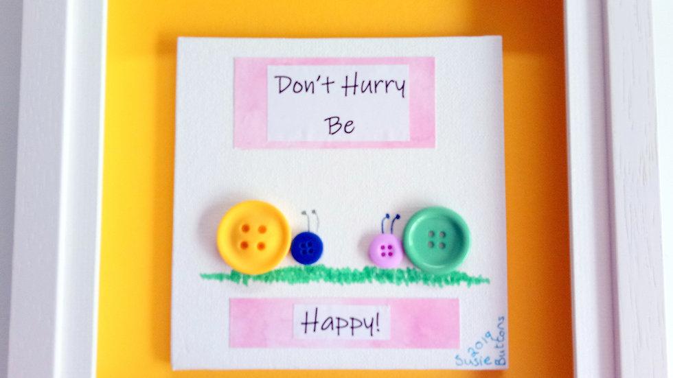 Snail - Don't Hurry Be Happy