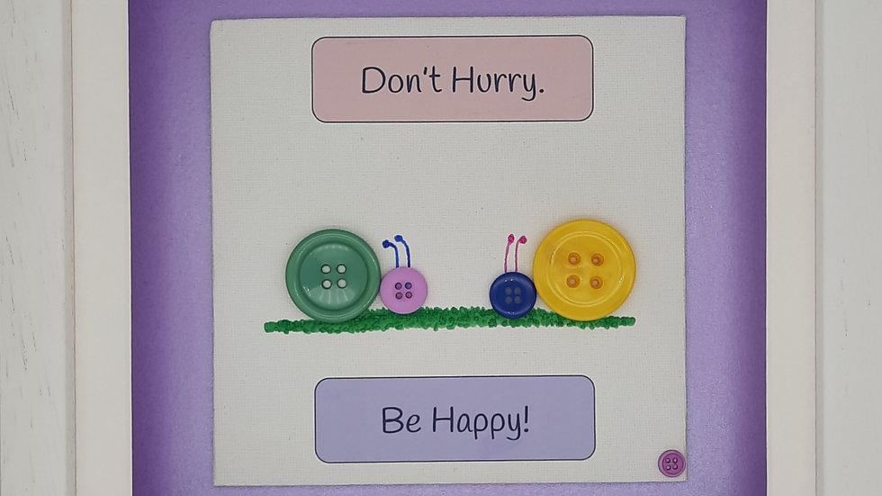 Button Snails - Don't Hurry Be Happy