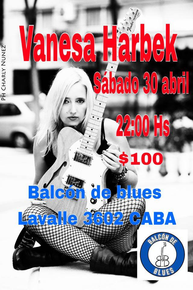 VANESA HARBEK - Sábado 30 de abril 22 hs en Balcon de Blues