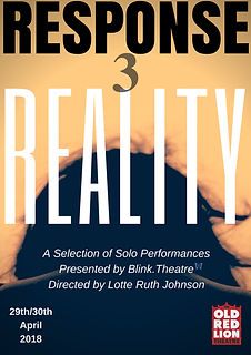 Response 3: Reality Poster - Blink Theatre