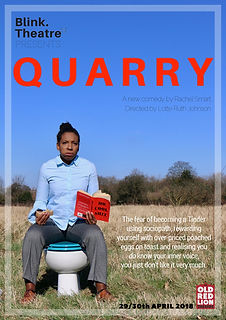 QUARRY Poster - Blink Theatre