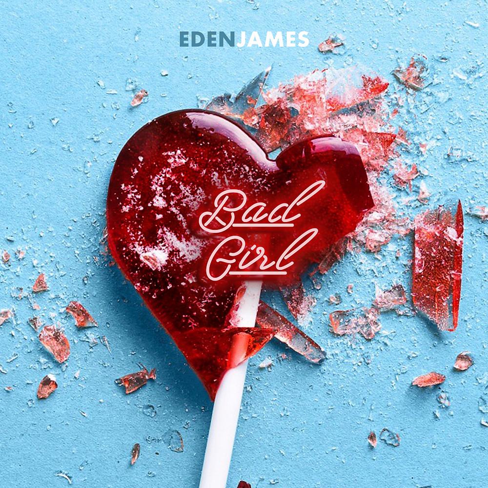 Cover Art for Bad Girl by Eden James