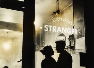 New Single 'Stranger' From Eden James