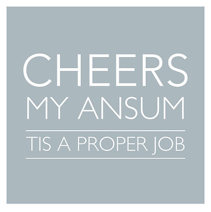 'Cheers Ansum' Card