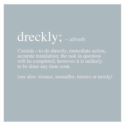 Dreckly - Cornish Translation