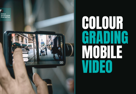 COLOR GRADING MOBILE VIDEO FOOTAGE