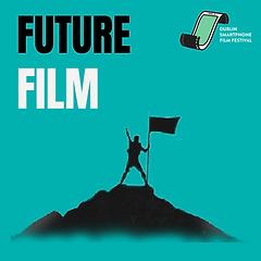 Future Film Podcast logo from the Dublin Smartphone Film Festival