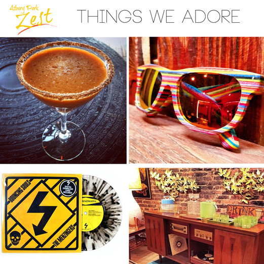 Things We Adore!