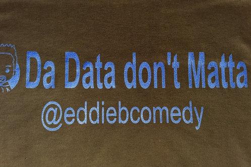 Da Data Dont Matta Black w/Blue
