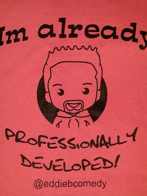 Pink - Im already Professionally developed