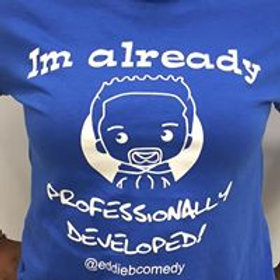 Im already Professionally developed - BLUE T-Shirt