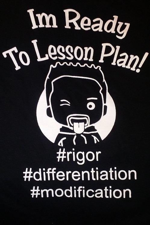 I'm ready to Lesson Plan w/Eddie B