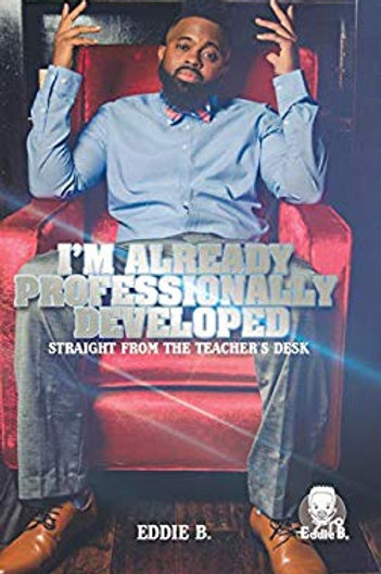 Hardcover- I'm Already Professionally Developed