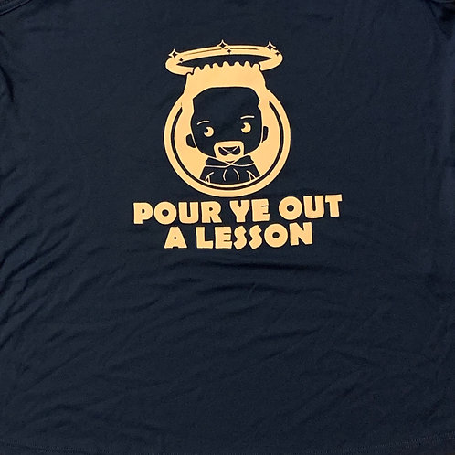 Pour Ye Out a Lesson Plan Tee