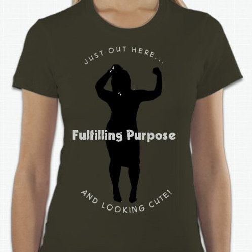 Fulfilling Purpose Shirt (Army Green)