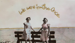 We were in Love Once, 2019, hand-embroidery and ink on found photograph.