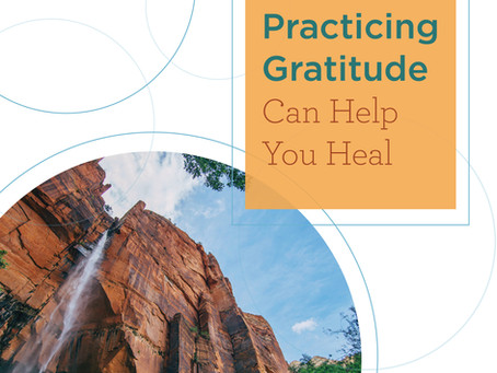 How Practicing Gratitude Can Help You Heal