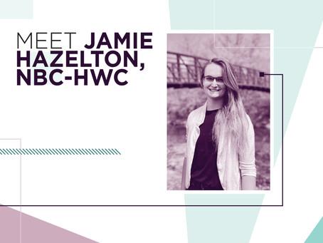 Meet Jamie Hazelton, NBC-HWC