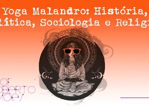 Yoga Malandro: O início de tudo na América Latina