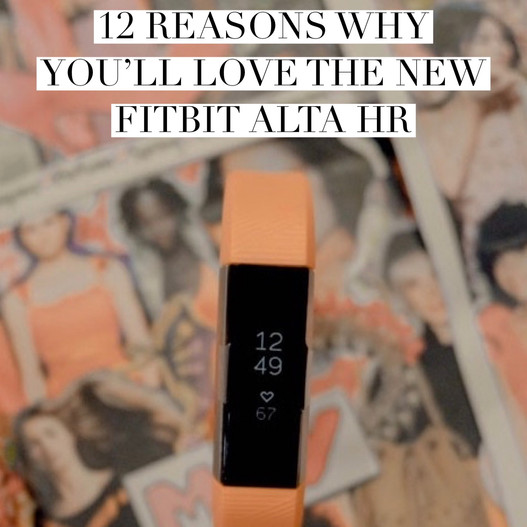 12 Reasons Why You'll Love The New Fitbit Alta HR