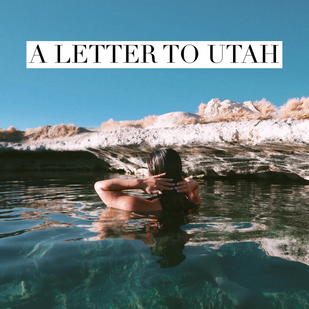 A Letter to Utah