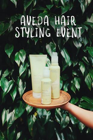 AVEDA HAIR STYLING EVENT