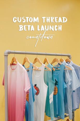 CustomThread Beta Launch Countdown