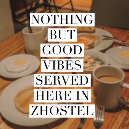 Nothing but good vibes served here Z Hostel