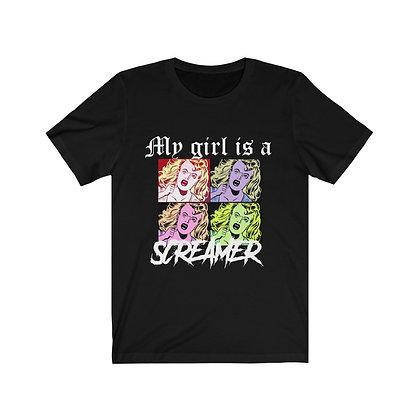My Girl is a Screamer | Unisex Tee
