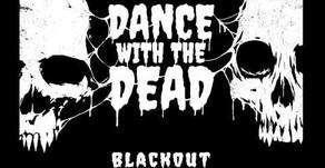 Album Review: Dance with the dead - blackout