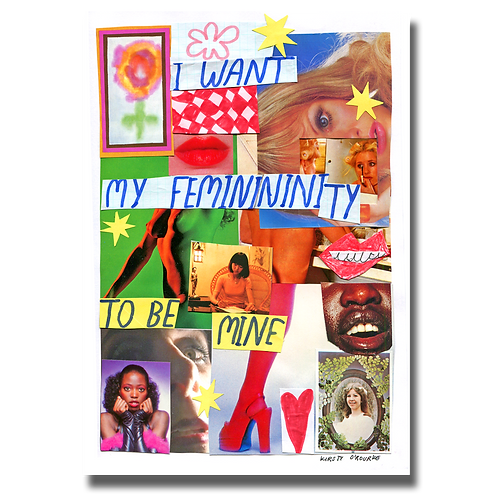 My Femininity Collage Print