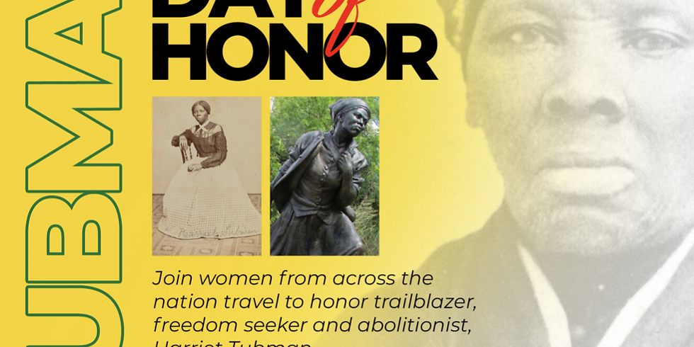 The Day of Honor for Harriet Tubman