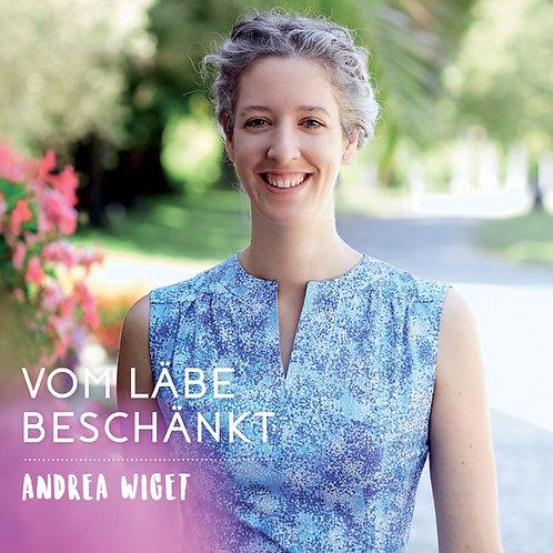 """""""Vom Läbe beschänkt"""" (Digitales Album / Digital Album)"""