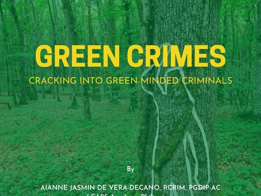 GREEN CRIMES: CRACKING INTO GREEN MINDED CRIMINALS