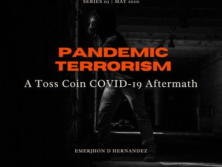 Pandemic Terrorism (3rd Series)