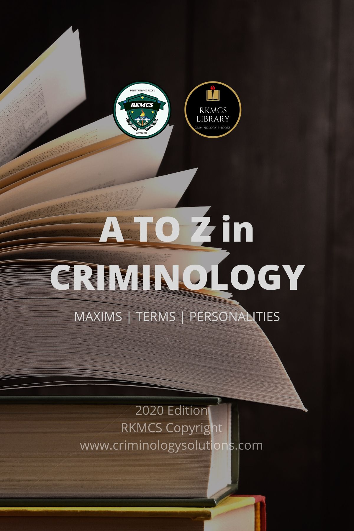 A TO Z IN CRIMINOLOGY