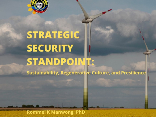 STRATEGIC SECURITY STANDPOINT: SUSTAINABILITY, REGENERATIVE CULTURE, AND PRESILIENCE