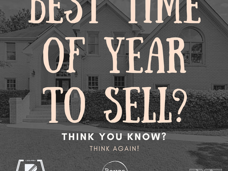 Think You Know The Best Time Of Year To Sell Your Home? Think Again.