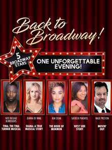 Back to Broadway! 5 Broadway Stars: One Unforgettable Evening!